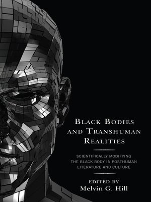 cover image of Black Bodies and Transhuman Realities