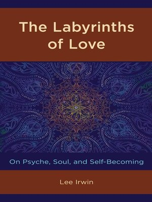 cover image of The Labyrinths of Love