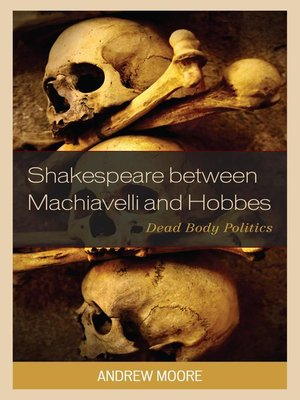 cover image of Shakespeare between Machiavelli and Hobbes