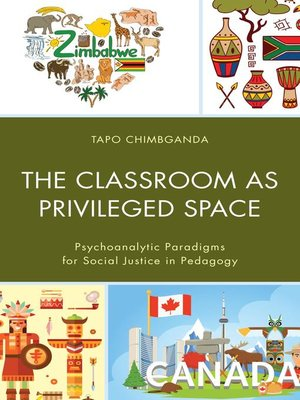 cover image of The Classroom as Privileged Space