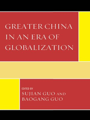cover image of Greater China in an Era of Globalization