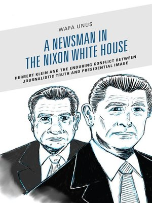 cover image of A Newsman in the Nixon White House