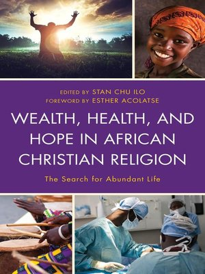 cover image of Wealth, Health, and Hope in African Christian Religion