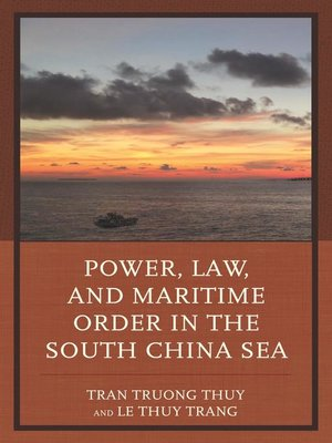 cover image of Power, Law, and Maritime Order in the South China Sea