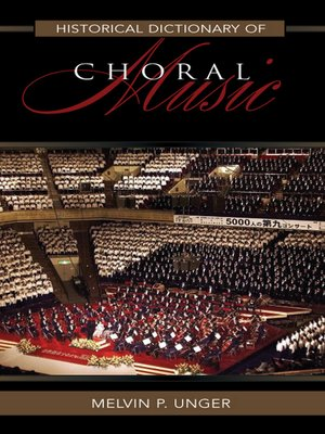 cover image of Historical Dictionary of Choral Music