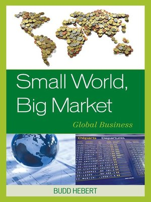 cover image of Small World, Big Market