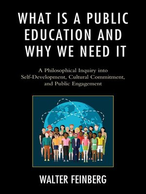 cover image of What Is a Public Education and Why We Need It