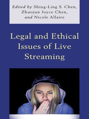 cover image of Legal and Ethical Issues of Live Streaming
