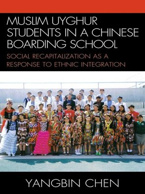 cover image of Muslim Uyghur Students in a Chinese Boarding School