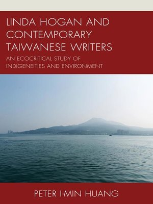 cover image of Linda Hogan and Contemporary Taiwanese Writers