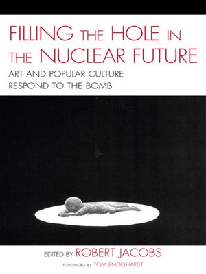 cover image of Filling the Hole in the Nuclear Future