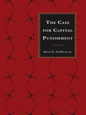 cover image of The Case for Capital Punishment