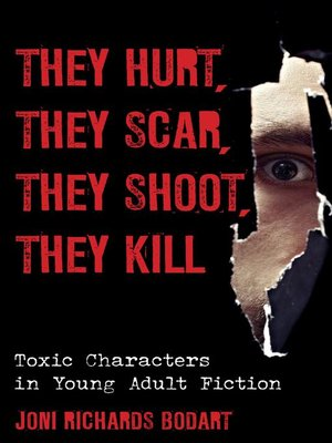 cover image of They Hurt, They Scar, They Shoot, They Kill