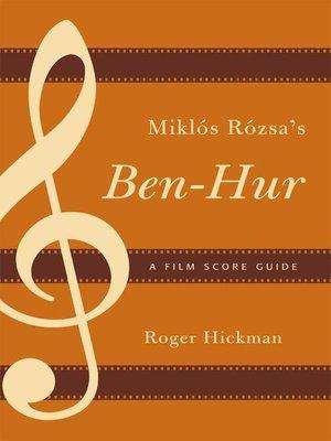 cover image of Miklós Rózsa's Ben-Hur