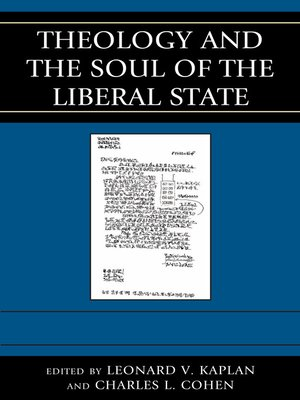 cover image of Theology and the Soul of the Liberal State