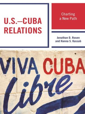 cover image of U.S.–Cuba Relations