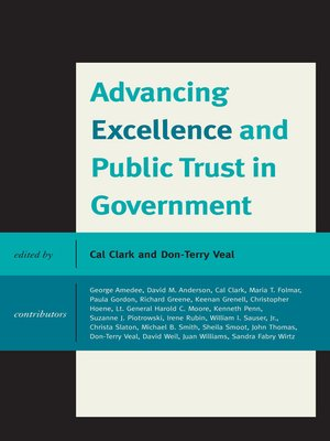 cover image of Advancing Excellence and Public Trust in Government