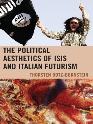 cover image of The Political Aesthetics of ISIS and Italian Futurism