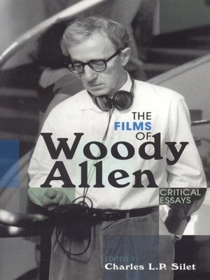 cover image of The Films of Woody Allen