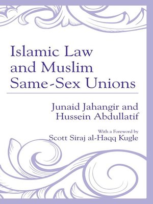 cover image of Islamic Law and Muslim Same-Sex Unions