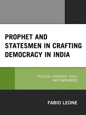 cover image of Prophet and Statesmen in Crafting Democracy in India