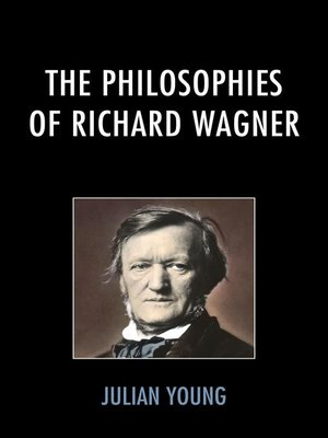 cover image of The Philosophies of Richard Wagner