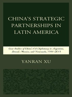 cover image of China's Strategic Partnerships in Latin America