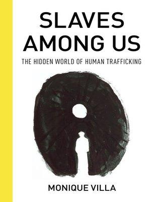 cover image of Slaves among Us