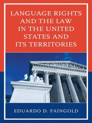 cover image of Language Rights and the Law in the United States and Its Territories