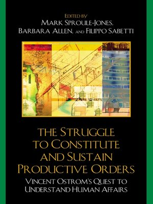 cover image of The Struggle to Constitute and Sustain Productive Orders