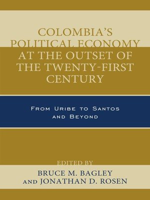 cover image of Colombia's Political Economy at the Outset of the Twenty-First Century