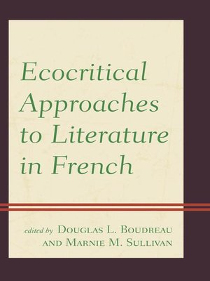cover image of Ecocritical Approaches to Literature in French
