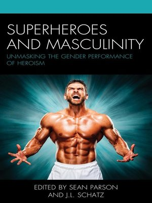 cover image of Superheroes and Masculinity