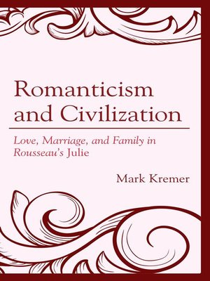 cover image of Romanticism and Civilization