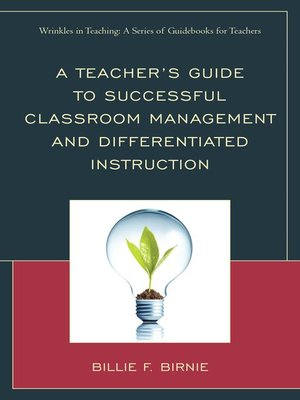 cover image of A Teacher's Guide to Successful Classroom Management and Differentiated Instruction