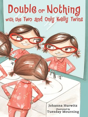 cover image of Double or Nothing with the Two and Only Kelly Twins