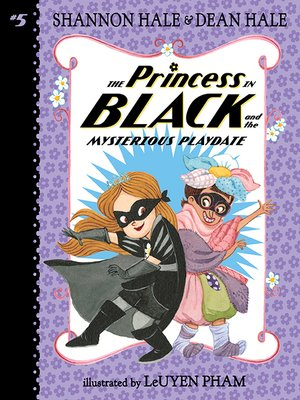 cover image of The Princess in Black and the Mysterious Playdate