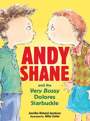 cover image of Andy Shane and the Very Bossy Dolores Starbuckle