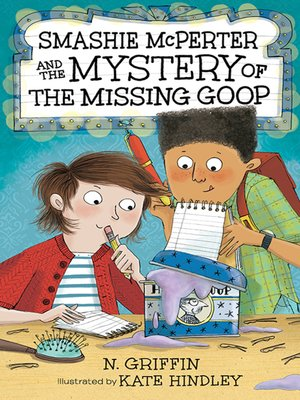 cover image of Smashie McPerter and the Mystery of the Missing Goop