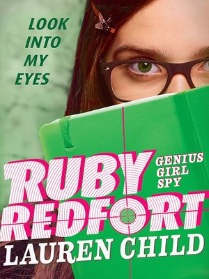 cover image of Ruby Redfort Look Into My Eyes