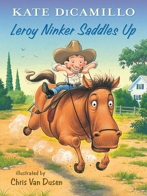cover image of Leroy Ninker Saddles Up