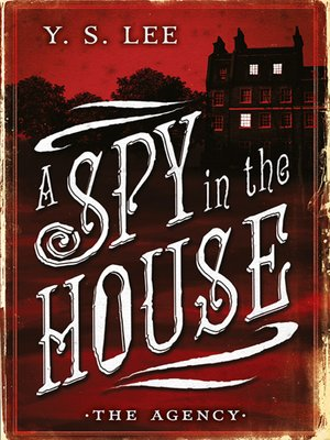 cover image of A Spy in the House