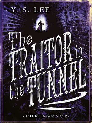 cover image of The Traitor in the Tunnel