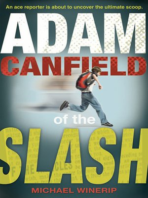 cover image of Adam Canfield of the Slash