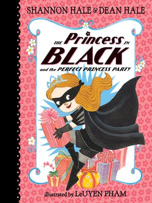cover image of The Princess in Black and the Perfect Princess Party