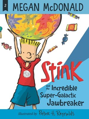 cover image of Stink and the Incredible Super-Galactic Jawbreaker