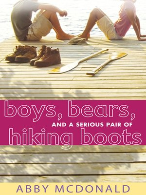 cover image of Boys, Bears, and a Serious Pair of Hiking Boots
