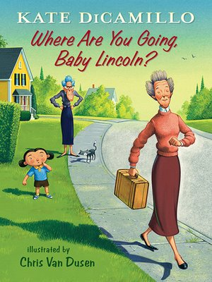 cover image of Where Are You Going, Baby Lincoln?