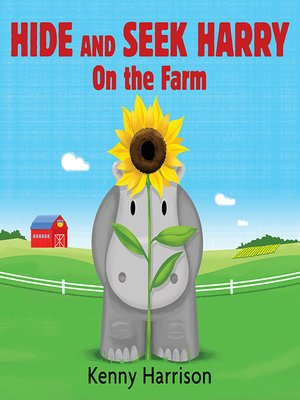 cover image of Hide and Seek Harry on the Farm