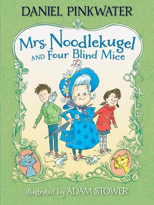 cover image of Mrs. Noodlekugel and Four Blind Mice